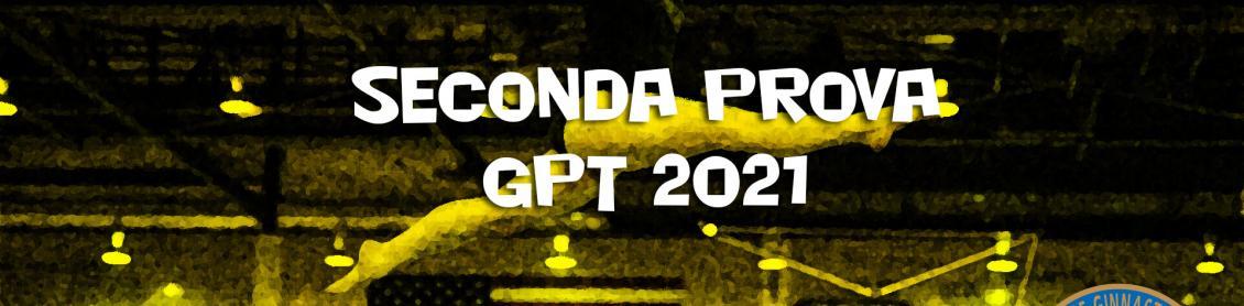 Seconda Prova GPT 2021